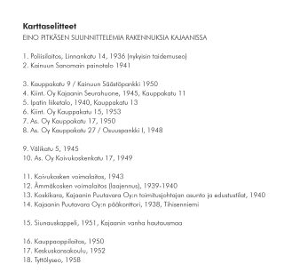 Eino Pitkäsen suunnittelemia rakennuksia Kajaanissa, kartan selitetekstit.