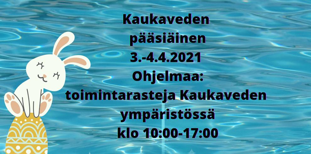 Mainoskuva Kaukaveden pääsiäisohjelmasta.
